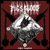 Review: PIG'S BLOOD - A Flock Slaughtered :: Genre: Death Metal