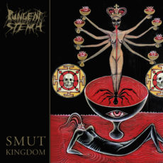 Review: Pungent Stench - Smut Kingdom :: Genre: Death Metal