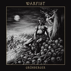 Review: WARFIST - Grünberger :: Genre: Thrash Metal
