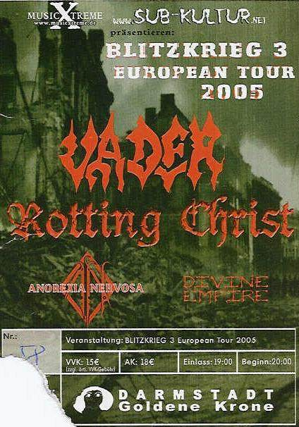 Vader, Rotting Christ, Anorexia Nervosa, Devine Empire