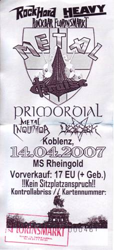 Metal Cruise 2007 :: Desaster, Primordial, Metal Inquisitor