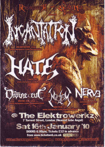 Incantation Hate - London 2010